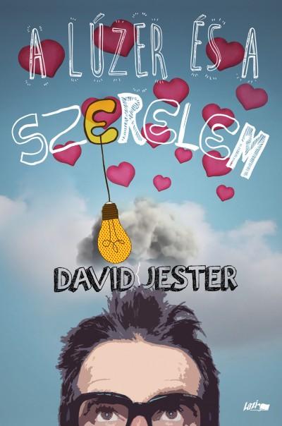 David Jester - A lúzer és a szerelem