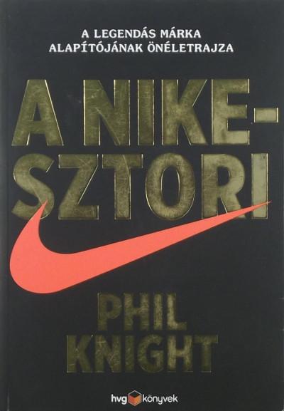 Phil Knight - A Nike-sztori