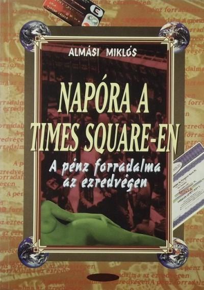 Almási Miklós - Napóra a Times Square-en