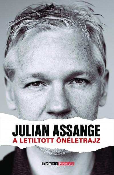Julian Assange - A letiltott önéletrajz