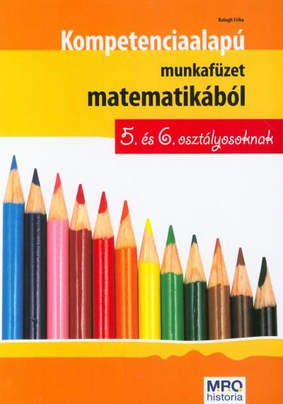 KOMPETENCIA ALAPÚ MF. MAT. 5. ÉS 6. OSZT. (ÚJ!)