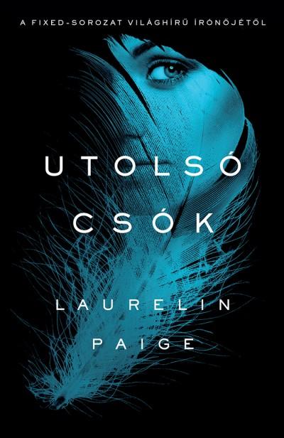 Laurelin Paige - Utolsó csók