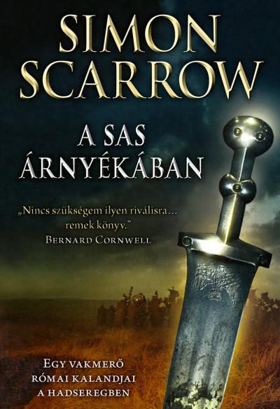 Simon Scarrow - A sas árnyékában