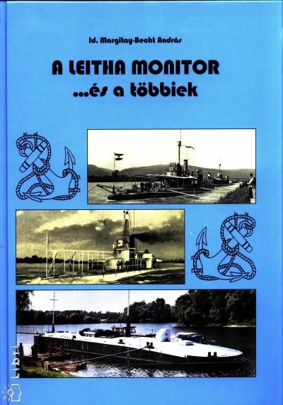 Ifj. Margitay-Becht András - A leitha monitor ...és a többiek