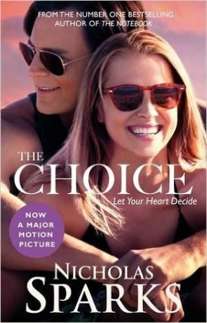 Nicholas Sparks - The Choice