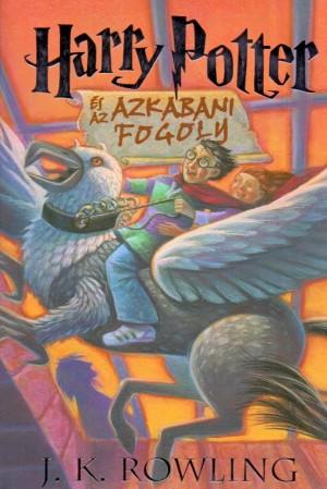 J. K. Rowling - Harry Potter �s az azkabani fogoly