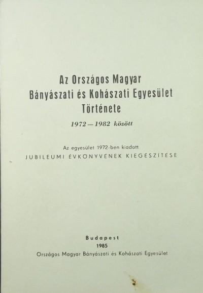 - Az Országos Magyar Bányászati és Kohászati Egyesület Története