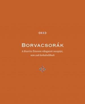 Berkes �va (Szerk.) - Csont� S�ndor - Borvacsor�k