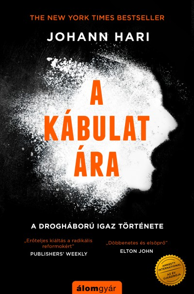 Johann Hari - A kábulat ára - New York Times bestseller