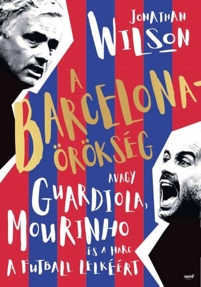 Jonathan Wilson - A Barcelona-örökség