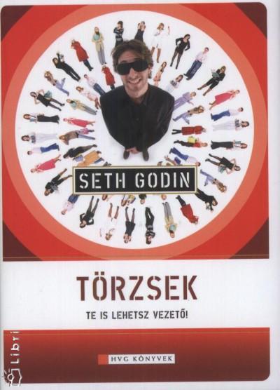 Seth Godin - Törzsek
