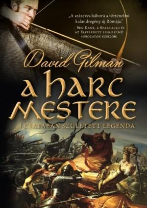 David Gilman - A harc mestere
