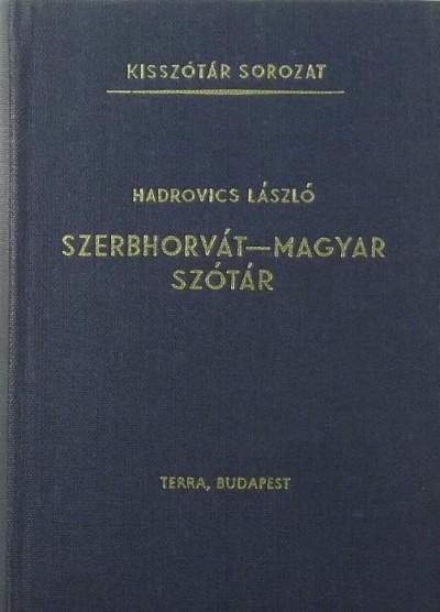Hadrovics László - Szerbhorvát - magyar szótár