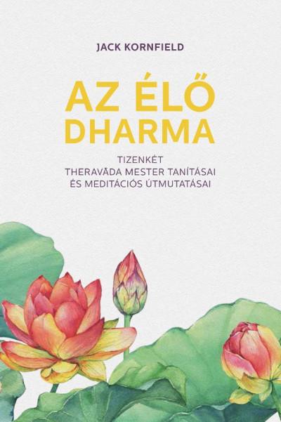 Jack Kornfield - Az élő Dharma