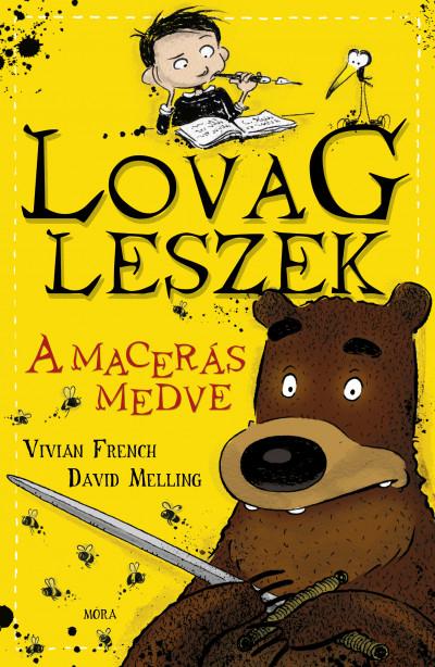 Vivian French - David Melling - A macerás medve