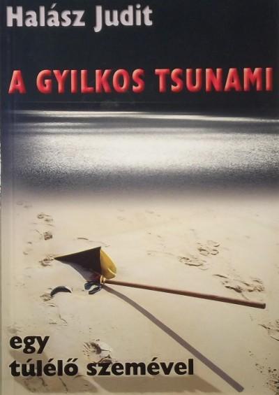 Halász Judit - A gyilkos tsunami