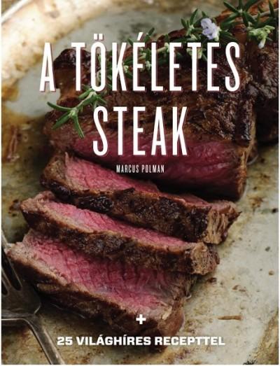 Marcus Polman - A tökéletes steak