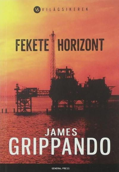 James Grippando - Fekete horizont