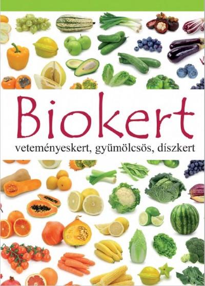 Dobos Éva  (Szerk.) - Biokert