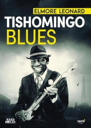 Elmore Leonard - Tishomingo Blues