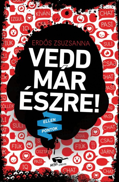 Erdős Zsuzsanna - Vedd már észre!