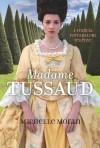 Michelle Moran - Madame Tussaud