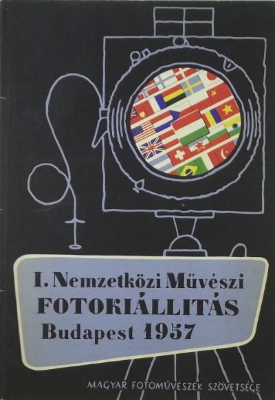 - I. Nemzetközi Művészi Fotokiállítás 1957