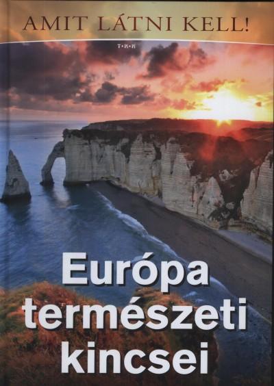 Vida Péter - Európa természeti kincsei