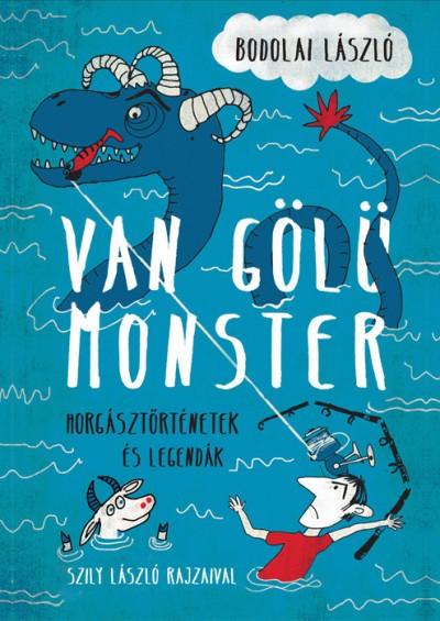 Bodolai László - Gazda Albert  (Szerk.) - Grafl János  (Szerk.) - Van Gölü Monster