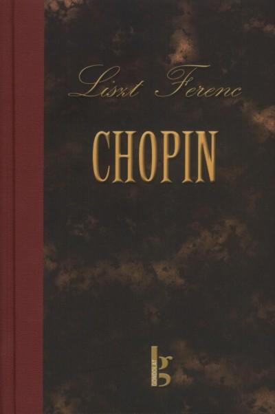 Liszt Ferenc - CHOPIN - CD-MELLÉKLETTEL