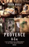 Peter Mayle - Provence A-Z-ig