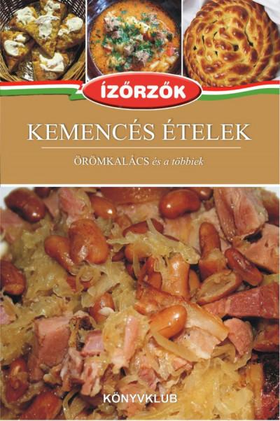 Móczár István - Róka Ildikó - Kemencés ételek