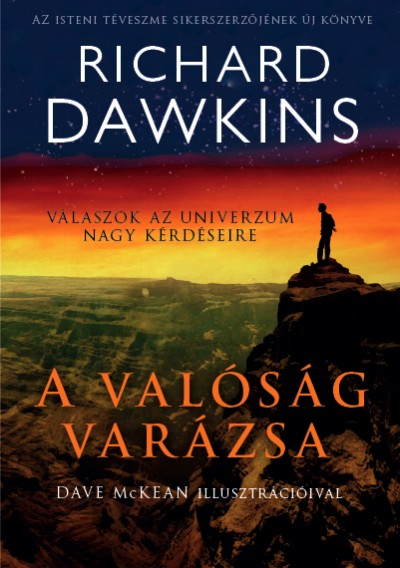 Richard Dawkins - A valóság varázsa