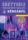Dr. Tóth Zoltán - Érettségi témakörök vázlata kémiából