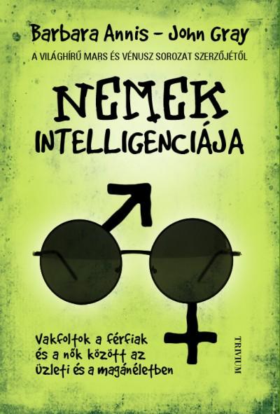 Barbara Annis - Nemek intelligenciája