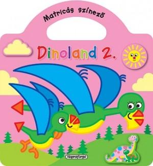 - Dinoland - 2. R�zsasz�n