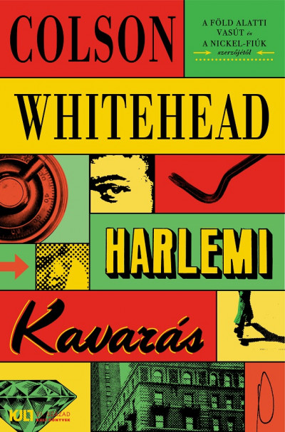 Colson Whitehead - Harlemi kavarás