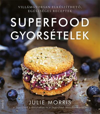 Julie Morris - Superfood gyorsételek