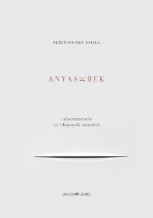 Berencsi-Eke Csilla - Anyasebek