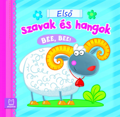Fecske Csaba - Első szavak és hangok - Bee, bee!