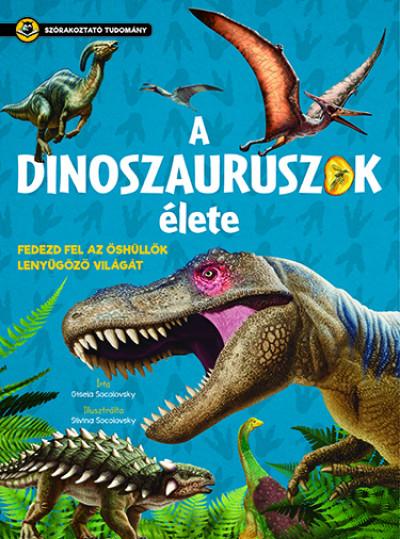 Gisela Socolovsky - A dinoszauruszok élete