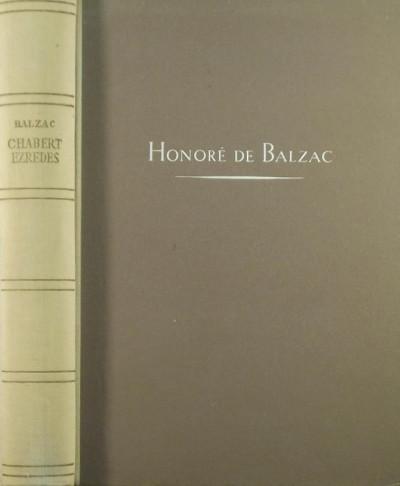 Honoré De Balzac - Chabert ezredes és más elbeszélések