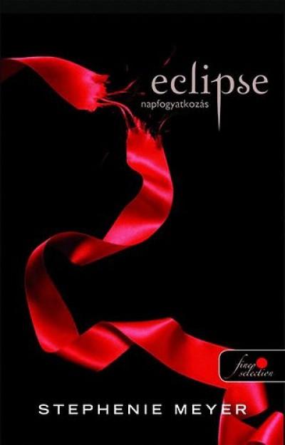 Stephenie Meyer - Eclipse - Napfogyatkozás