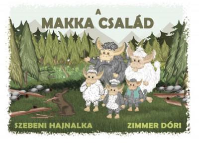 Szebeni Hajnalka - A Makka család