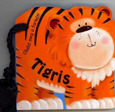 Martin Irish - Cibáld meg a farkát! - Tigris