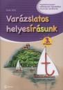 Kocsis Csilla - VARÁZSLATOS HELYESÍRÁSUNK 3. ÉVFOLYAM