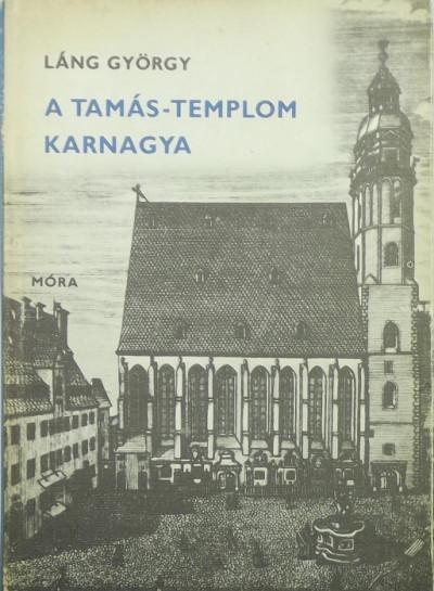 Láng György - A Tamás-templom karnagya