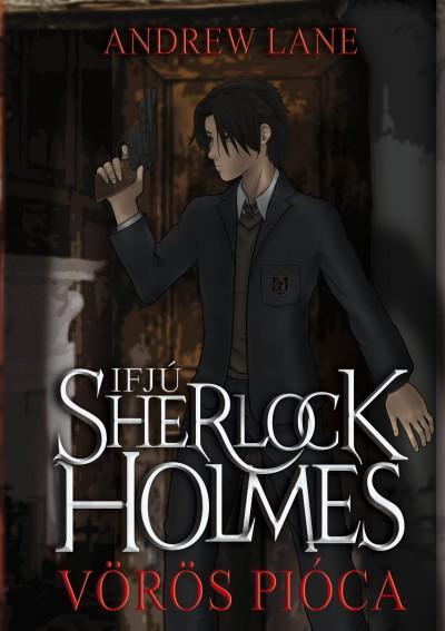 Andrew Lane - Ifjú Sherlock Holmes - Vörös pióca