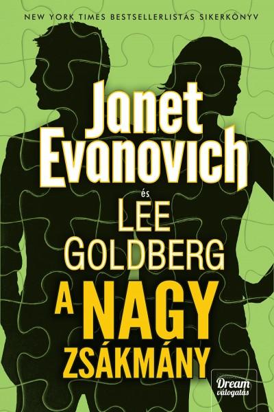 Janet Evanovich - Lee Goldberg - A nagy zsákmány