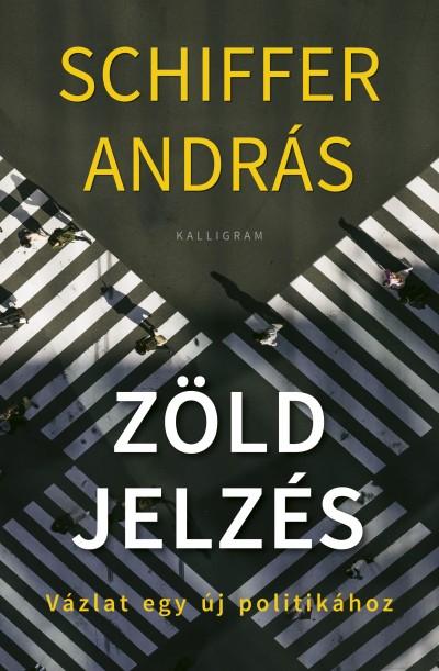Schiffer András - Zöld jelzés